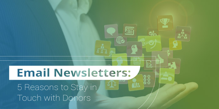 AP_Ann-Green-Nonprofit_Email-Newsletters-5-Reasons-to-Stay-in-Touch-with-Donors_hero