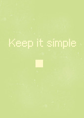 Keep it -simple