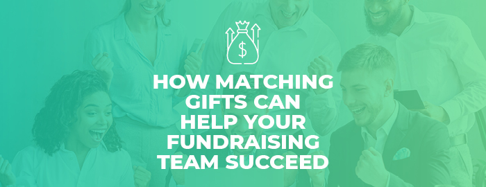 Double the Donation_Ann Green Nonprofit_How Matching Gifts Can Help Your Fundraising Team Succeed_Feature